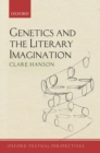 Genetics and the Literary Imagination - Book