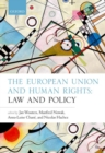 The European Union and Human Rights : Law and Policy - Book