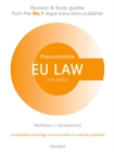 EU Law Concentrate : Law Revision and Study Guide - Book