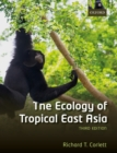 The Ecology of Tropical East Asia - Book