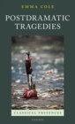 Postdramatic Tragedies - Book