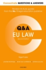 Concentrate Questions and Answers EU Law : Law Q&A Revision and Study Guide - Book