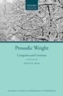 Prosodic Weight : Categories and Continua - Book