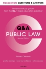 Concentrate Questions and Answers Public Law : Law Q&A Revision and Study Guide - Book
