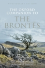 The Oxford Companion to the Brontes : Anniversary edition - Book
