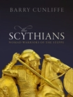 The Scythians : Nomad Warriors of the Steppe - Book