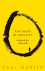 The Rules of Security : Staying Safe in a Risky World - Book
