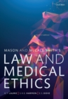 Mason and McCall Smith's Law and Medical Ethics - Book