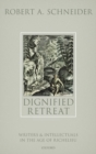 Dignified Retreat : Writers and Intellectuals in the Age of Richelieu - Book