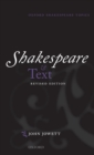 Shakespeare and Text : Revised Edition - Book