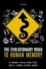 The Evolutionary Road to Human Memory - Book