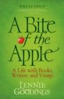 A Bite of the Apple : A Life with Books, Writers and Virago - Book