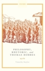 Philosophy, Rhetoric, and Thomas Hobbes - Book