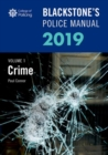 Blackstone's Police Manuals Volume 1: Crime 2019 - Book