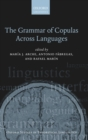 The Grammar of Copulas Across Languages - Book