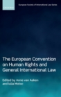 The European Convention on Human Rights and General International Law - Book