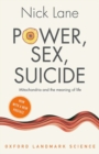 Power, Sex, Suicide : Mitochondria and the meaning of life - Book