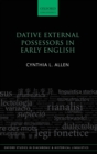 Dative External Possessors in Early English - Book