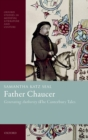 Father Chaucer : Generating Authority in The Canterbury Tales - Book