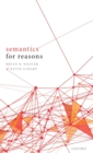 Semantics for Reasons - Book