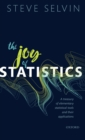 The Joy of Statistics : A Treasury of Elementary Statistical Tools and their Applications - Book