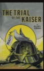 The Trial of the Kaiser - Book