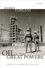 Oil and the Great Powers : Britain and Germany, 1914 to 1945 - Book