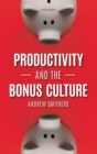 Productivity and the Bonus Culture - Book