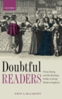 Doubtful Readers : Print, Poetry, and the Reading Public in Early Modern England - Book