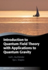 Introduction to Quantum Field Theory with Applications to Quantum Gravity - Book