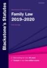 Blackstone's Statutes on Family Law 2019-2020 - Book