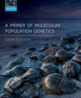 A Primer of Molecular Population Genetics - Book