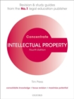 Intellectual Property Concentrate : Law Revision and Study Guide - Book