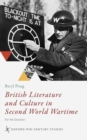 British Literature and Culture in Second World Wartime : For the Duration - Book