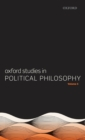 Oxford Studies in Political Philosophy Volume 5 - Book
