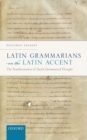 Latin Grammarians on the Latin Accent : The Transformation of Greek Grammatical Thought - Book