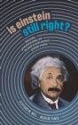 Is Einstein Still Right? : Black Holes, Gravitational Waves, and the Quest to Verify Einstein's Greatest Creation - Book
