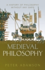 Medieval Philosophy : A history of philosophy without any gaps, Volume 4 - Book