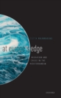 At Europe's Edge : Migration and Crisis in the Mediterranean - Book