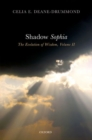 Shadow Sophia : The Evolution of Wisdom, Volume II - Book