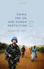 China, the United Nations, and Human Protection : Beliefs, Power, Image - Book