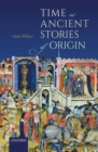 Time in Ancient Stories of Origin - Book