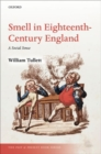 Smell in Eighteenth-Century England : A Social Sense - Book