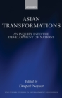 Asian Transformations : An Inquiry into the Development of Nations - Book