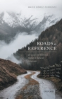 Roads to Reference : An Essay on Reference Fixing in Natural Language - Book