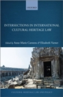 Intersections in International Cultural Heritage Law - Book
