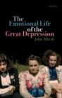 The Emotional Life of the Great Depression - Book