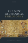 The New Mechanical Philosophy - Book