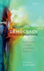 Democracy without Shortcuts : A Participatory Conception of Deliberative Democracy - Book