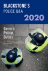 Blackstone's Police Q&A 2020 Volume 4: General Police Duties - Book
